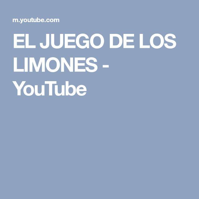 EL JUEGO DE LOS LIMONES - YouTube