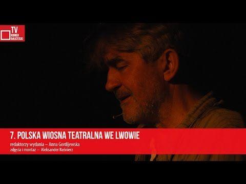 7. Polska Wiosna Teatralna we Lwowie - YouTube