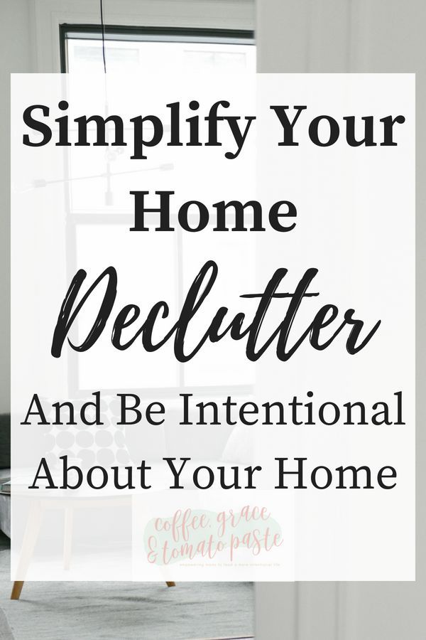 Simplify Your Home Declutter And Be Intentional About Join My 30 Day Challenge Live A More Life
