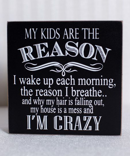'My Kids Are' Box Sign