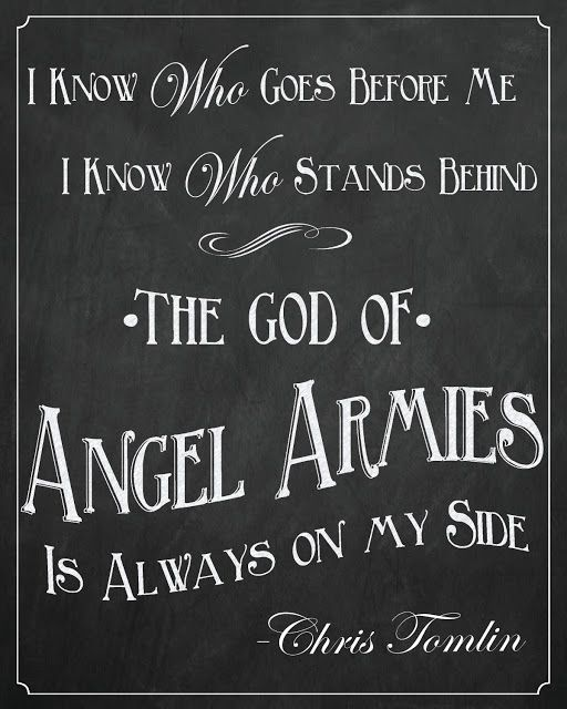 Free Printable Chalkboard Sign. The God of Angel Armies is Always on my Side - Chris Tomlin