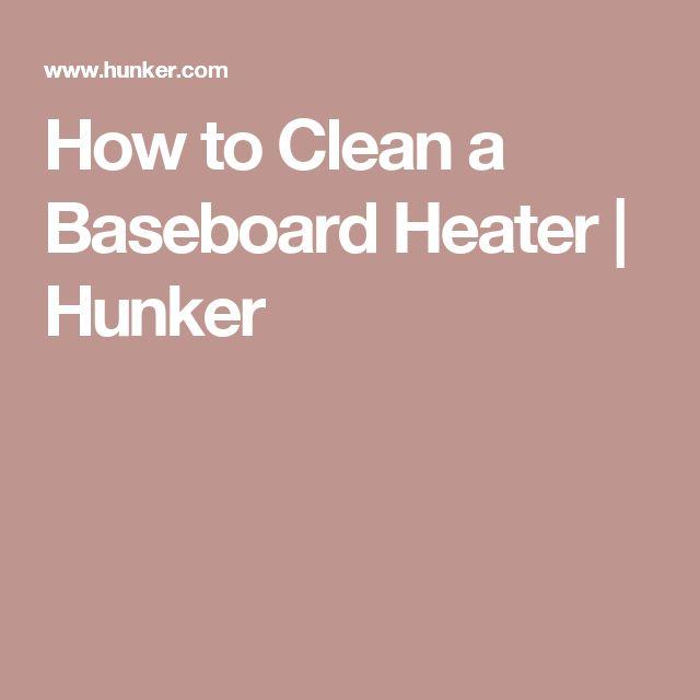 How to Clean a Baseboard Heater | Hunker