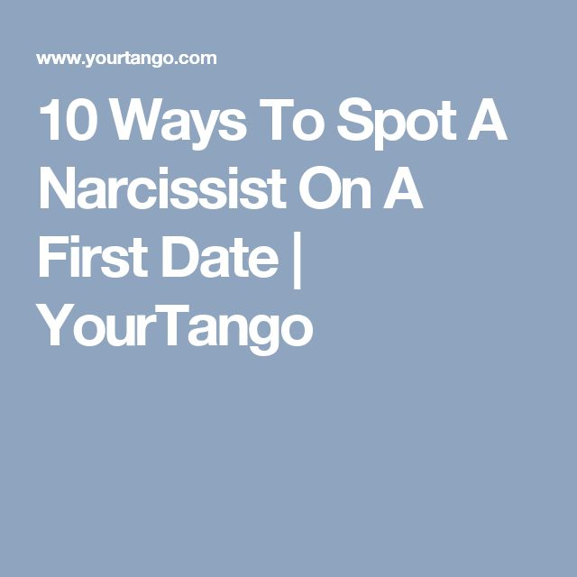 how to spot a narcissist online dating Dating a narcissist warning signs how can you tell if someone is a narcissist, or just trying to make a good impression watch out for these 5 signs.