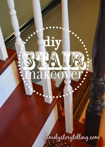Stair Makeover, DIY Stair ReDo Project, Family Storytelling, DIY Home Projects, Stair Painting,