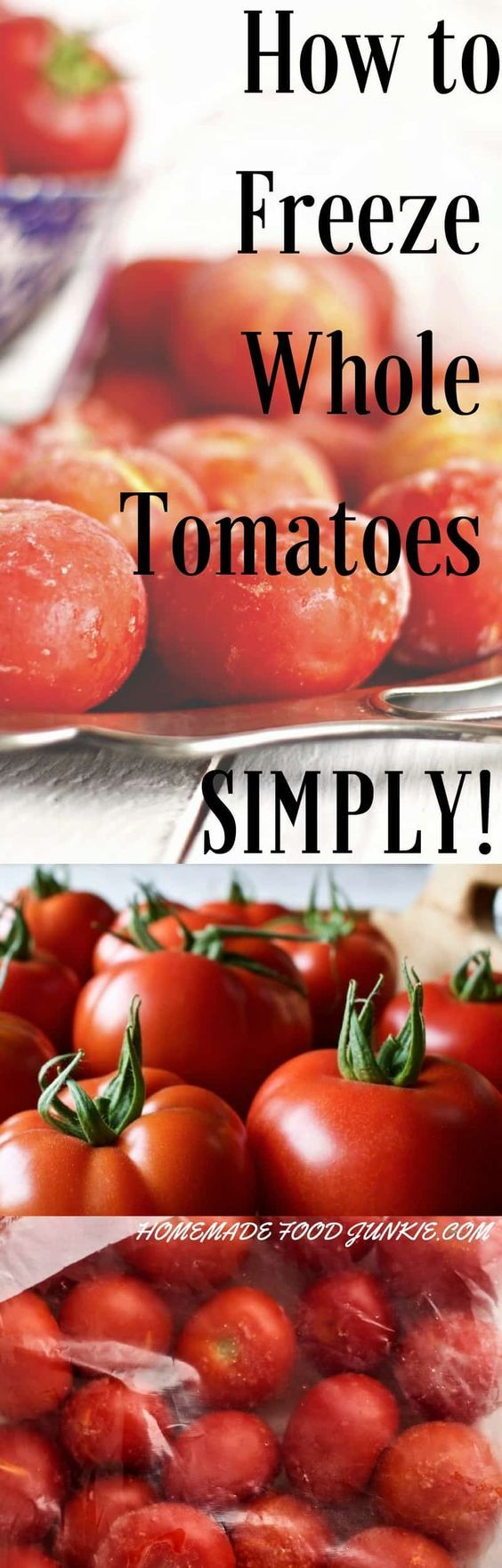 HOW TO FREEZE WHOLE TOMATOES SIMPLY. Could not be easier!