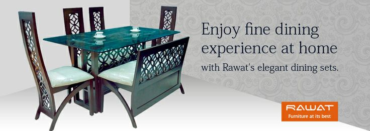 Fine dining by Rawat furniture