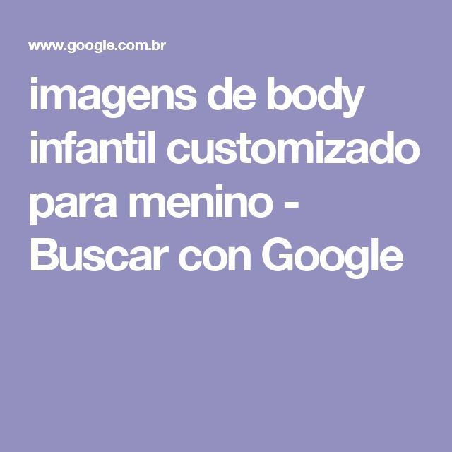imagens de body infantil customizado para menino - Buscar con Google