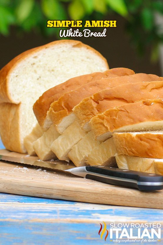 Simple Amish White Bread Recipe from @SlowRoasted