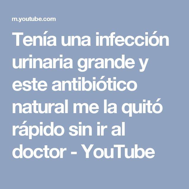 Tenía una infección urinaria grande y este antibiótico natural me la quitó rápido sin ir al doctor - YouTube