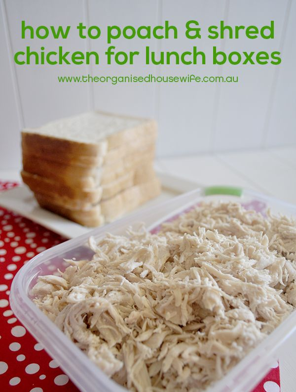 Homemade Shredded Chicken Breast for School Lunchboxes. So much cheaper and easier than a hot chook from the shop!