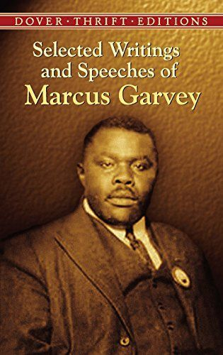 Selected Writings and Speeches of Marcus Garvey (Dover Th