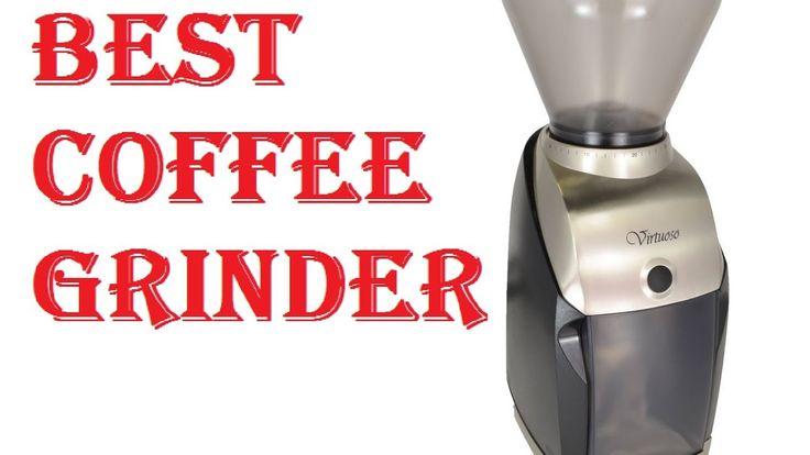 Best Coffee Grinder On Pinterest Burr Coffee Grinder Good Coffee