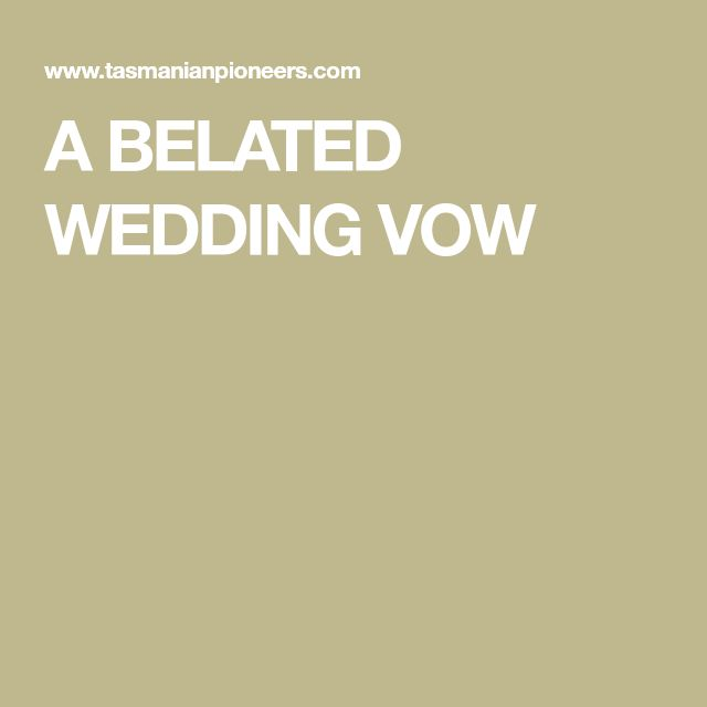 A BELATED WEDDING VOW