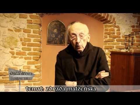 Ojca Leona słów kilka... Zdrada małżeńska - YouTube