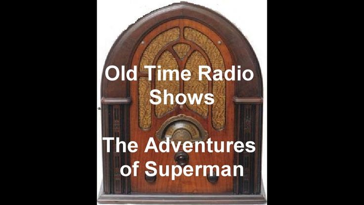 The Adventures Of Superman Radio Show Eps 10 - 11 1940 otr Old Time Radio