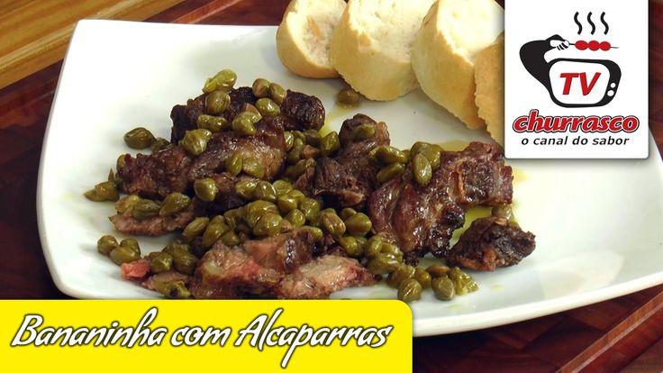 Receita de Bananinha com Alcaparras – TvChurrasco