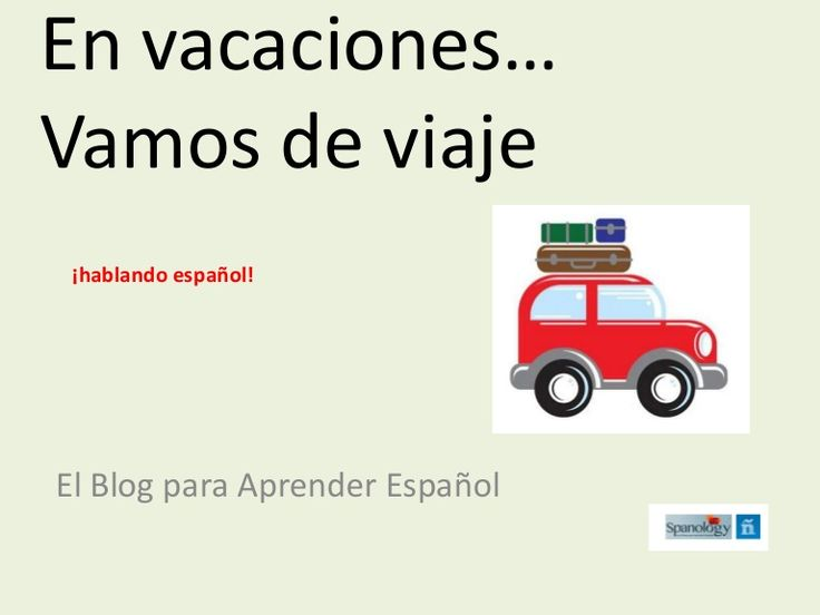 Traveling in Spanish by Ebpaes and Spanology
