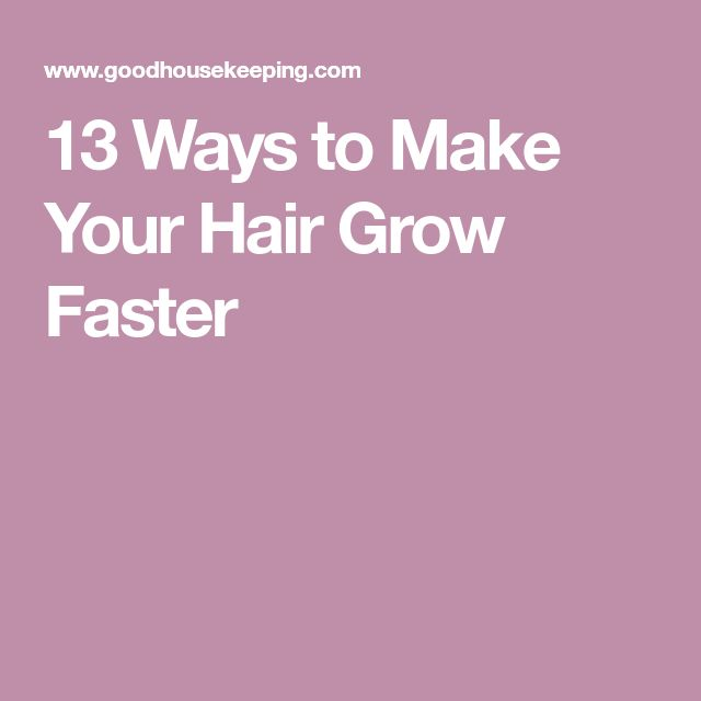how to make my hair grow longer faster