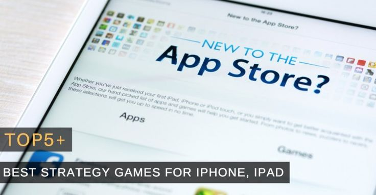 Top 5+ of The Best Strategy Games for iPhone, iPad, iOS
