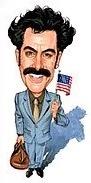 Borat....Nice!