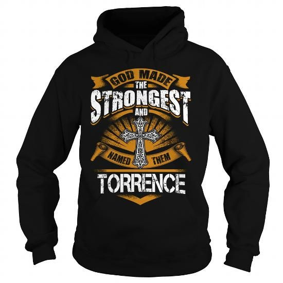 TORRENCE TORRENCEBIRTHDAY TORRENCEYEAR TORRENCEHOODIE TORRENCENAME TORRENCEHOODIES  TSHIRT FOR YOU