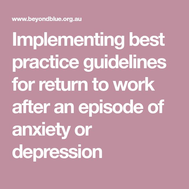 Implementing best practice guidelines for return to work after an episode of anxiety or depression