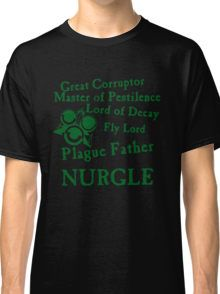 Nurgle, the Plague Father Green Classic T-Shirt