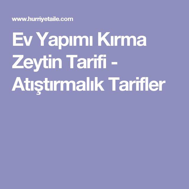 Ev Yapımı Kırma Zeytin Tarifi - Atıştırmalık Tarifler