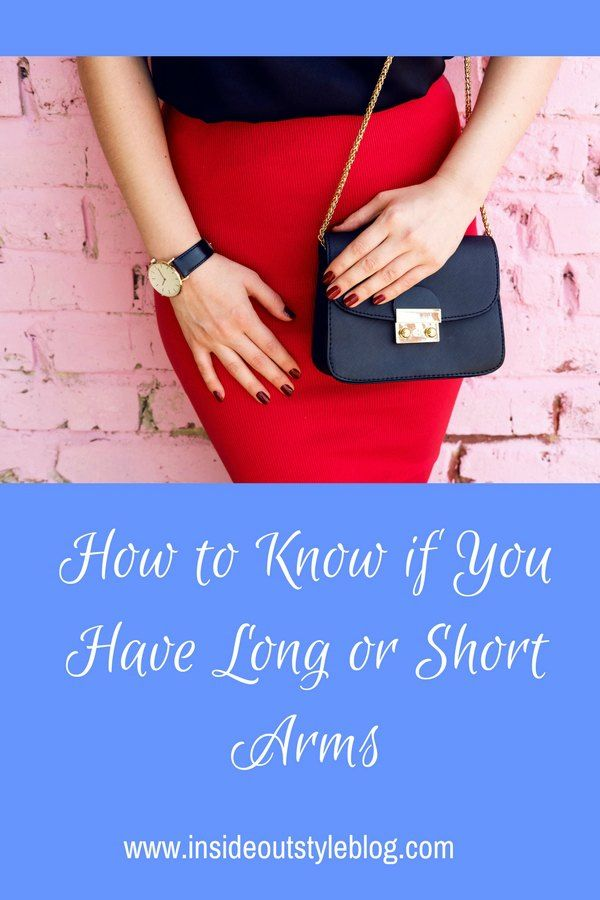 How to Know if You Have Long or Short Arms - watch the video to find out