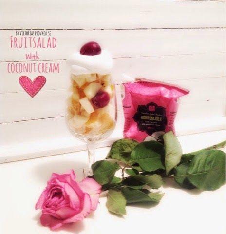 ......... www.victoriasprovkök.se....: Fruktsallad med kokosgrädde - perfekt dessert elle...