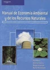 Manual de economía ambiental y de los recursos naturales, por Pere Riera... [et al.].  L/Bc 504.0 MAN   http://almena.uva.es/search~S1*spi?/cL%2FBc+504/cl+bc+504/1%2C375%2C568%2CE/frameset&FF=cl+bc+504+0+man&3%2C%2C3