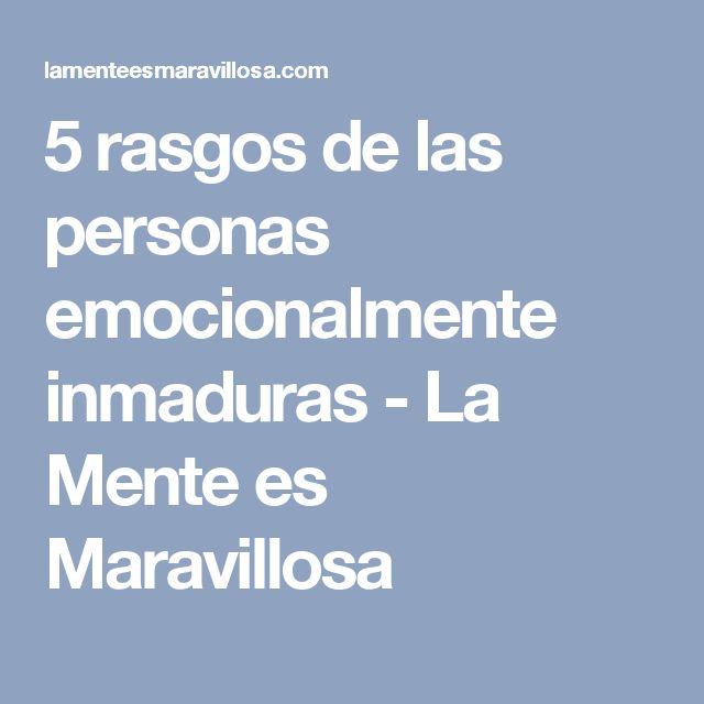 5 rasgos de las personas emocionalmente inmaduras - La Mente es Maravillosa