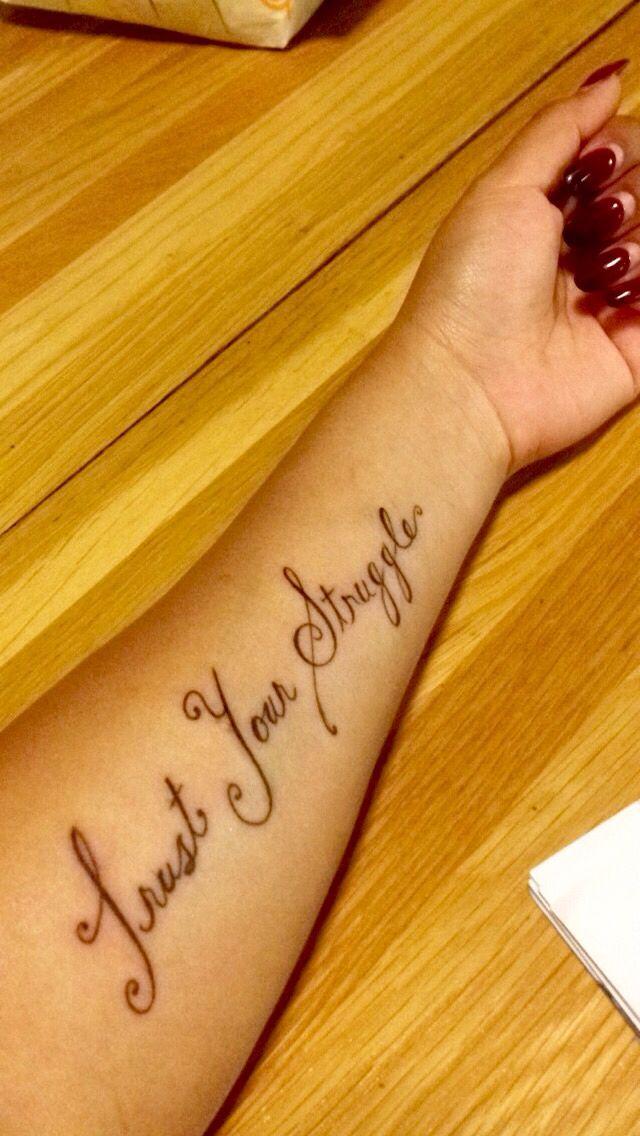Trust your struggle tattoo #firsttattoo