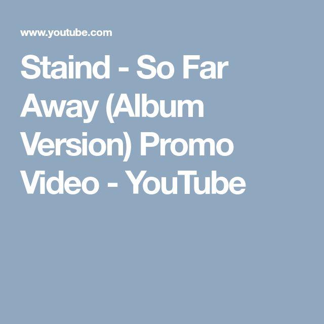 Staind - So Far Away (Album Version) Promo Video - YouTube