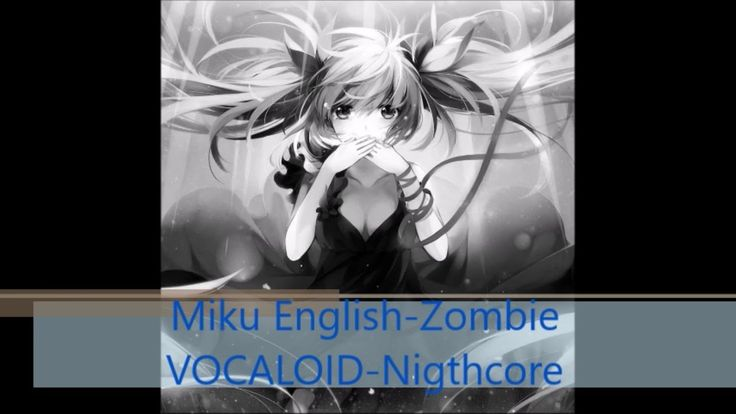 🌟Song: Zombie 🌟Artist: Hatsune Miku 🌟original Artist: The Cranberries 🌟The original video: https://www.youtube.com/watch?v=Un3WUWmi2AA 🌟Credit To/Thanks to :...