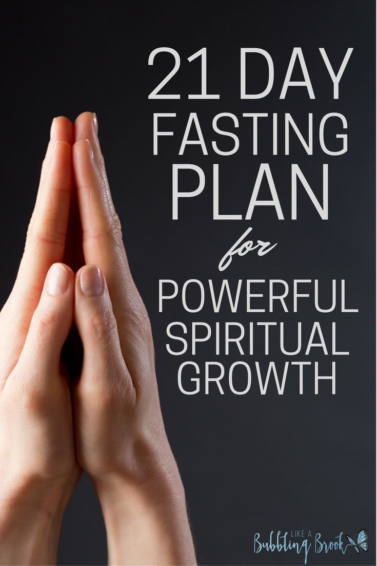 21 Day Fast For Powerful Spiritual Growth