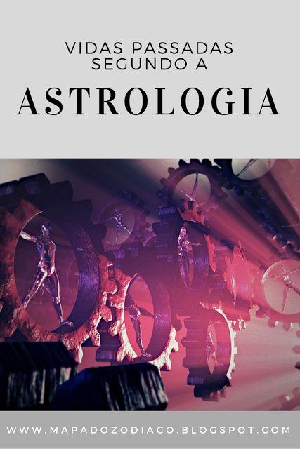 Descubra pistas das suas vidas passadas segundo a astrologia no artigo.