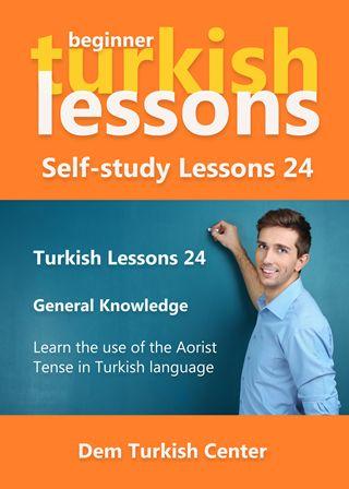 Self-study Turkish Lessons 24 - Aorist Tense