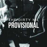 The Dirty Nil - Provisional (Fugazi cover) by Dine Alone Records on SoundCloud