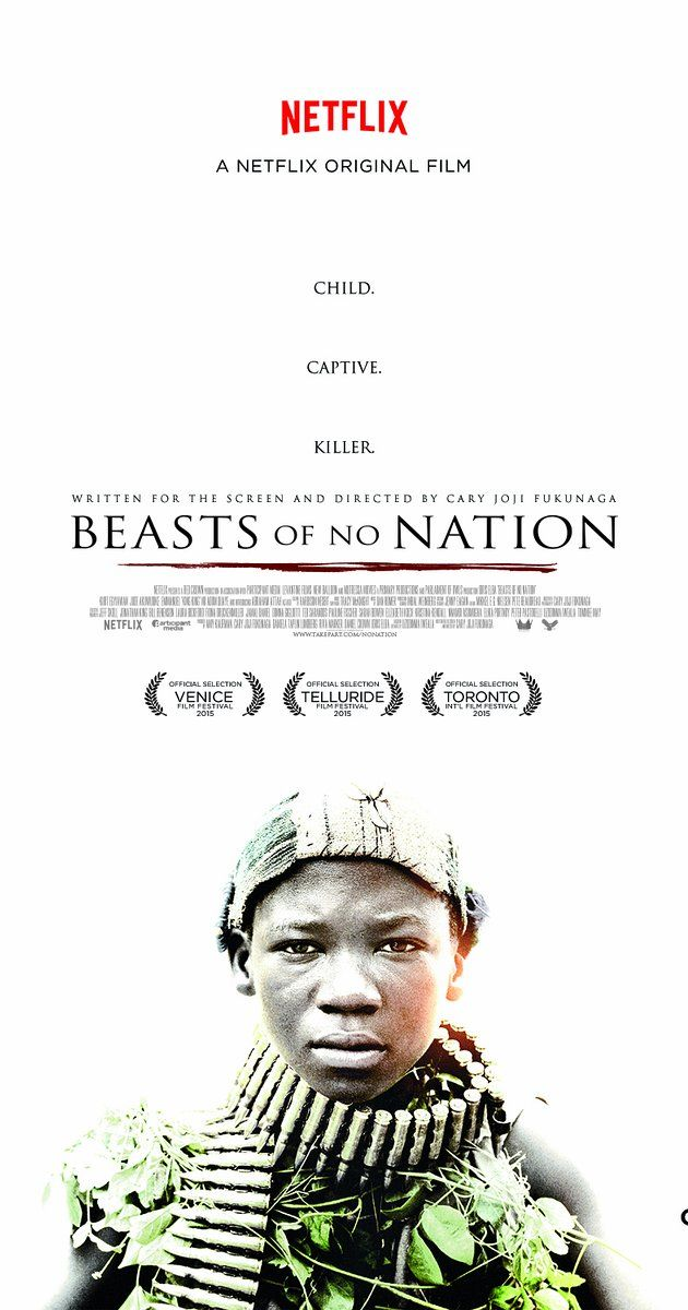 by Cary Joji Fukunaga. A drama based on the experiences of Agu, a child soldier fighting in the civil war of an unnamed African country.