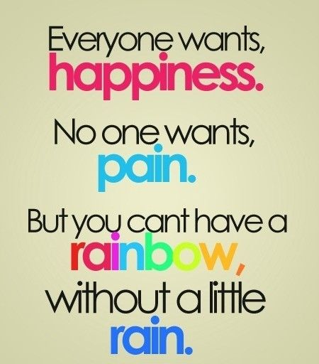 : Thoughts, Happines, Life, Happy, Motivational Quotes, So True, Rainbows Baby, Favorite Quotes, Inspiration Quotes