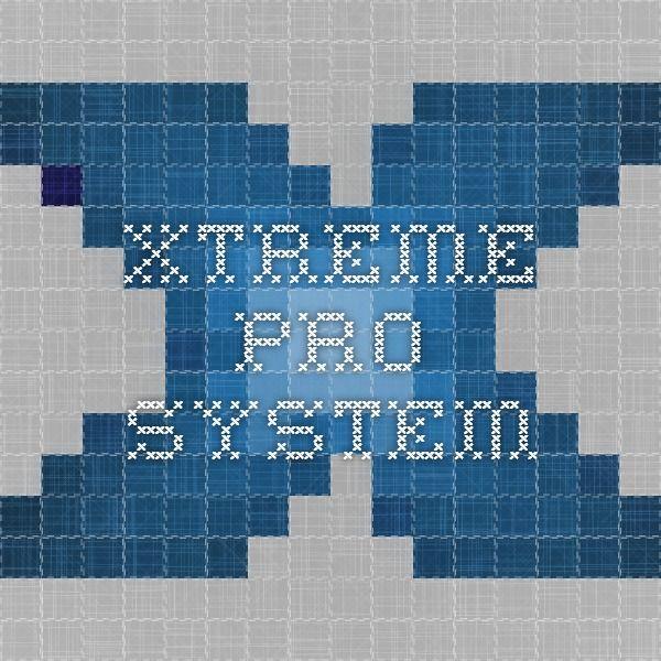 Xtreme Pro System