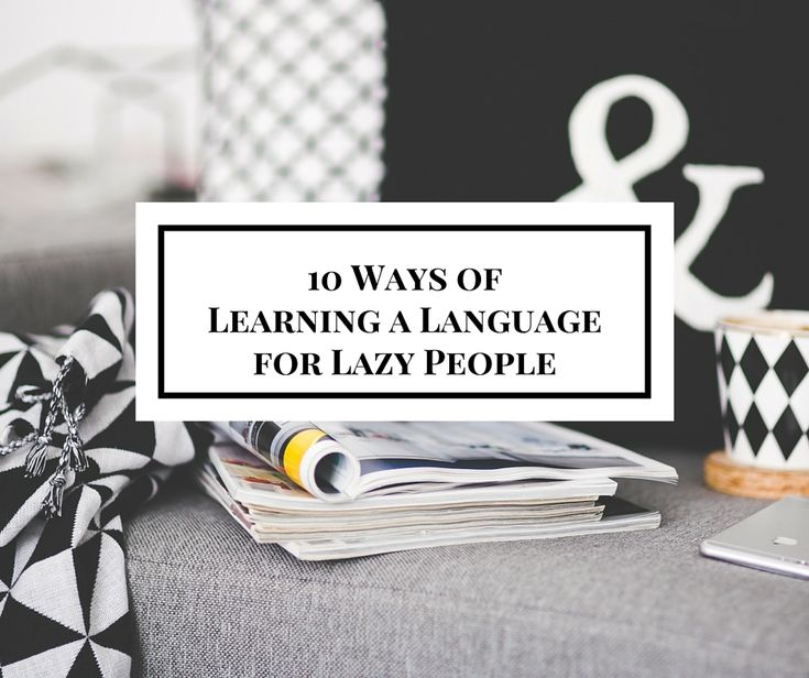 how to start learning a language by yourself