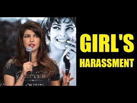 Priyanka Chopra on GIRL'S HARASSMENT.