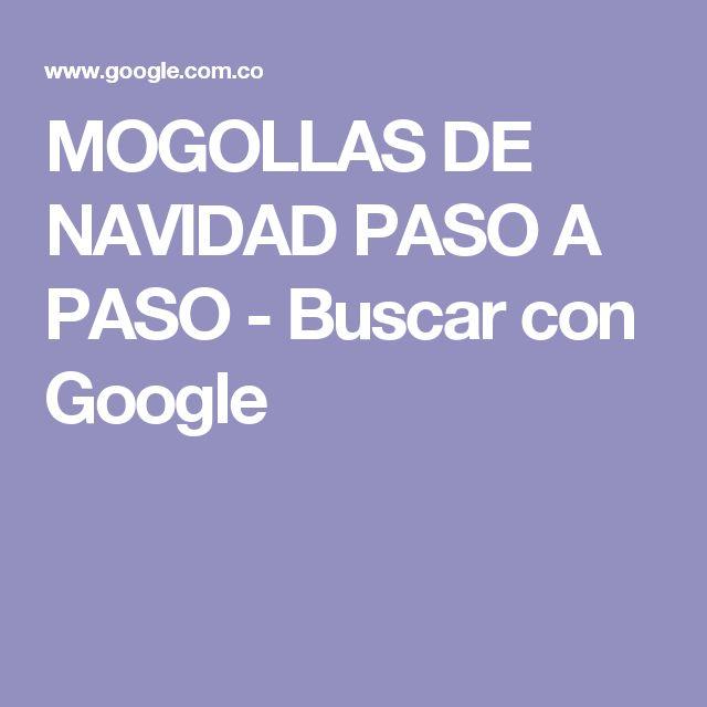 MOGOLLAS DE NAVIDAD PASO A PASO - Buscar con Google