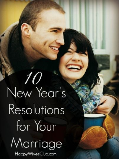 10 New Year's Resolutions for Your Marriage - Your marriage is and should be one of the most important things in your life, shouldn't it be first on your list of resolutions? #marriage #newyear