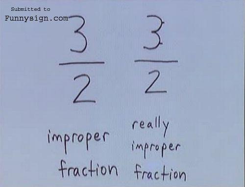 Math funny.Math Geek, Math Nerd, Funnyness Tru, Math Funny, Funny Because, Everyday Math, Improper Fractions, Math Jokes, Funny Math