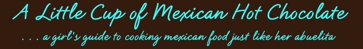 """A Little Cup of Mexican Hot Chocolate (Mexican Recipes)"