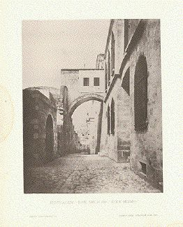 """Jerusalem - The Arch of"" Ecce Homo ""  Text photograph published by Selmar Hess in New York, ca 1900."