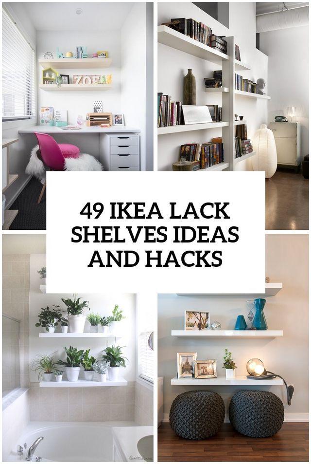 49 Ikea Lack Shelves Ideas And Hacks Ikea Lack Shelves Lack